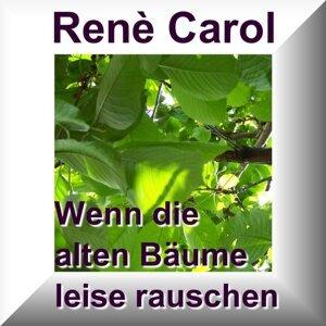Rene Carol - René Carol - und seine musikalischen Freunde 歌手頭像