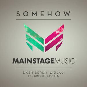 Dash Berlin & 3LAU feat. Bright Lights 歌手頭像