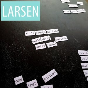 Larsen アーティスト写真