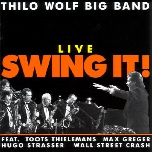 Thilo Wolf Big Band feat. Toots Thielemans, Max Greger, Hugo Strasser & Wall Street Crash 歌手頭像