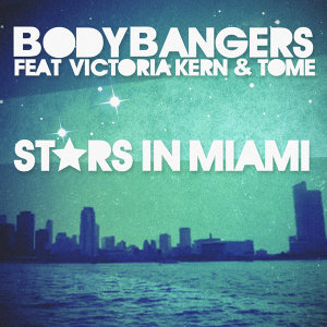 Bodybangers feat. Victoria Kern & TomE 歌手頭像