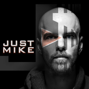 Just Mike 歌手頭像