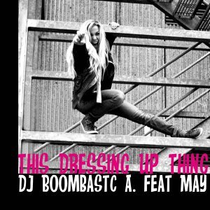 DJ Boombastic A feat. May 歌手頭像