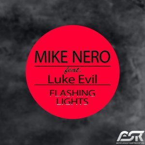 Mike Nero feat. Luke Evil 歌手頭像