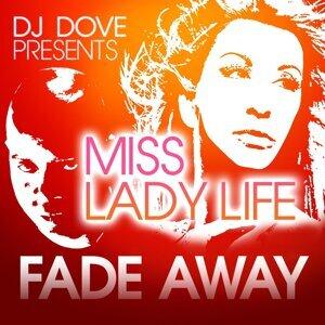 DJ Dove & Ms. Ladylife 歌手頭像