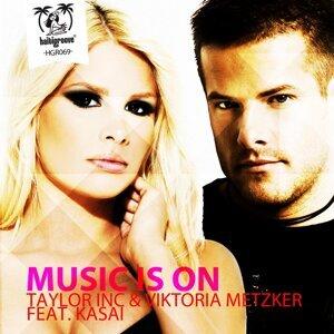 Taylor Inc & Viktoria Metzker feat. Kasai 歌手頭像