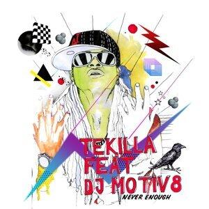 Tekilla & DJ Motiv8 歌手頭像