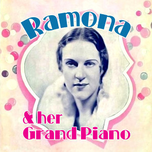 Ramona & Her Grand Piano 歌手頭像