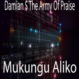 Damian $ The Army Of Praise 歌手頭像