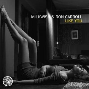 Milkwish & Ron Carroll 歌手頭像