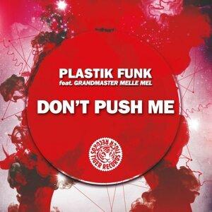Plastik Funk feat. Grandmaster Melle Mel 歌手頭像