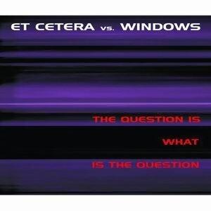 Et Cetera vs. Windows 歌手頭像