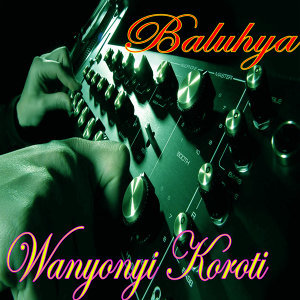 Wanyonyi Koroti 歌手頭像