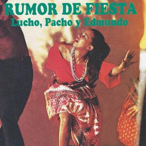 Lucho, Pacho, Edmundo 歌手頭像
