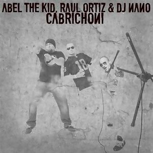 Abel The Kid, Raul Ortiz & Dj Nano 歌手頭像
