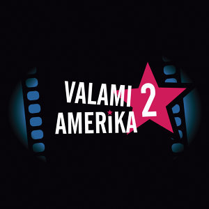 A Valami Amerika 2. Sztárjai 歌手頭像
