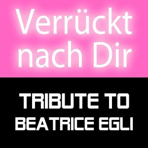 Tribute to Beatrice Egli 歌手頭像