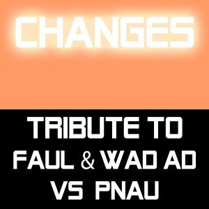 Tribute to Faul & Wad Ad vs Pnau