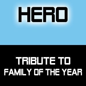 Tribute to Family Of The Year 歌手頭像