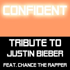 Tribute to Justin Bieber Feat. Chance The Rapper 歌手頭像