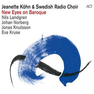 Jeanette Köhn feat. Swedish Radio Choir, Nils Landgren, Johan Norberg, Jonas Knutsson & Eva Kruse 歌手頭像