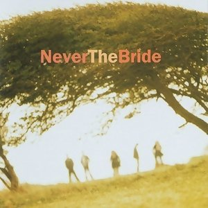 Never The Bride 歌手頭像