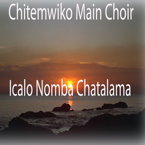 Chitemwiko Main Choir 歌手頭像