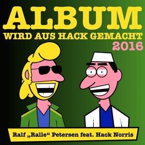 """Ralf """"Ralle"""" Petersen feat. Hack Norris 歌手頭像"""