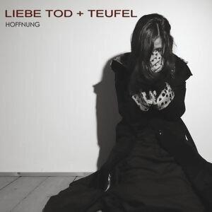 Liebe Tod + Teufel