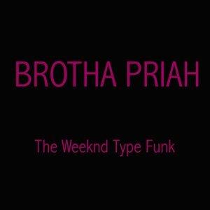 Brotha Priah 歌手頭像