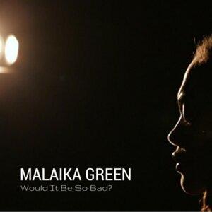 Malaika Green 歌手頭像