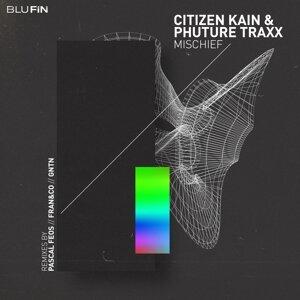 Citizen Kain & Phuture Traxx