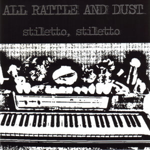 All Rattle And Dust 歌手頭像