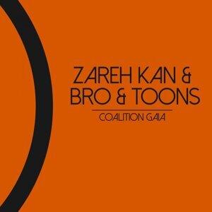 Zareh Kan, Bro, Toons 歌手頭像