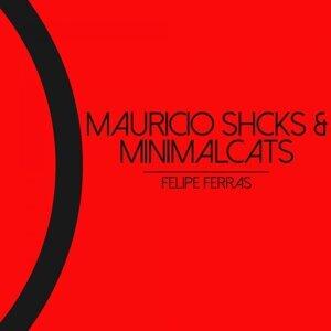 Mauricio Shcks, Minimalcats 歌手頭像