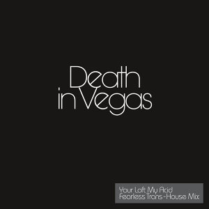 Death In Vegas (賭城情仇合唱團) 歌手頭像