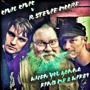 Civil Civic v R. Stevie Moore