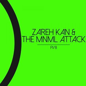 Zareh Kan, The MNML Attack 歌手頭像