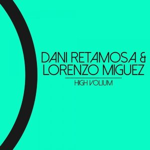 Dani Retamosa, Lorenzo Miguez 歌手頭像