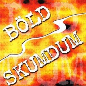 Böld & Skumdum 歌手頭像