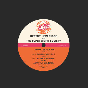 Kermit Leveridge & The Super Weird Society 歌手頭像