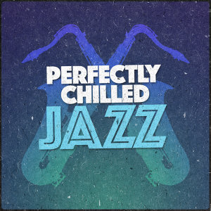 Chilled Jazz Lounge 歌手頭像