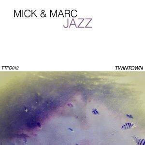 Mick & Marc 歌手頭像