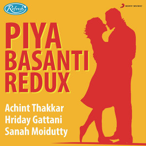 Achint Thakkar, Hriday Gattani, Sanah Moidutty 歌手頭像