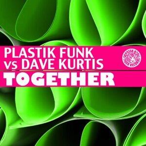 Plastik Funk feat. Dave Kurtis 歌手頭像