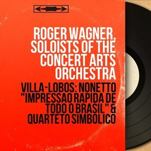 Roger Wagner, Soloists of the Concert Arts Orchestra 歌手頭像