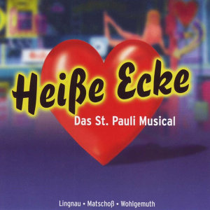 Heisse Ecke - Das St. Pauli-Musical 歌手頭像