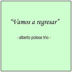 Alberto Polese Trio 歌手頭像