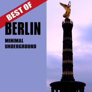 Best of Berlin Minimal Underground 歌手頭像