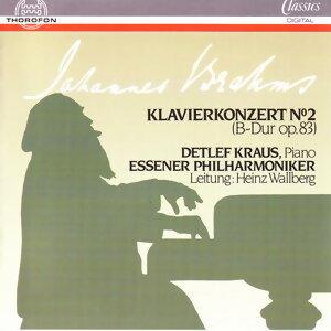 Detlef Kraus, Essener Philharmoniker, Heinz Walberg 歌手頭像